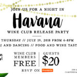 Wine Club Release – Havana Nights