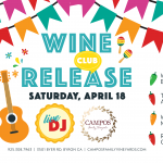 Spring Wine Club Release Fiesta! – For Wine Club Members Only.