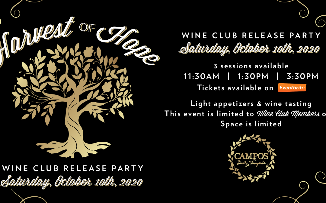 Harvest of Hope – Fall Wine Club Release Party