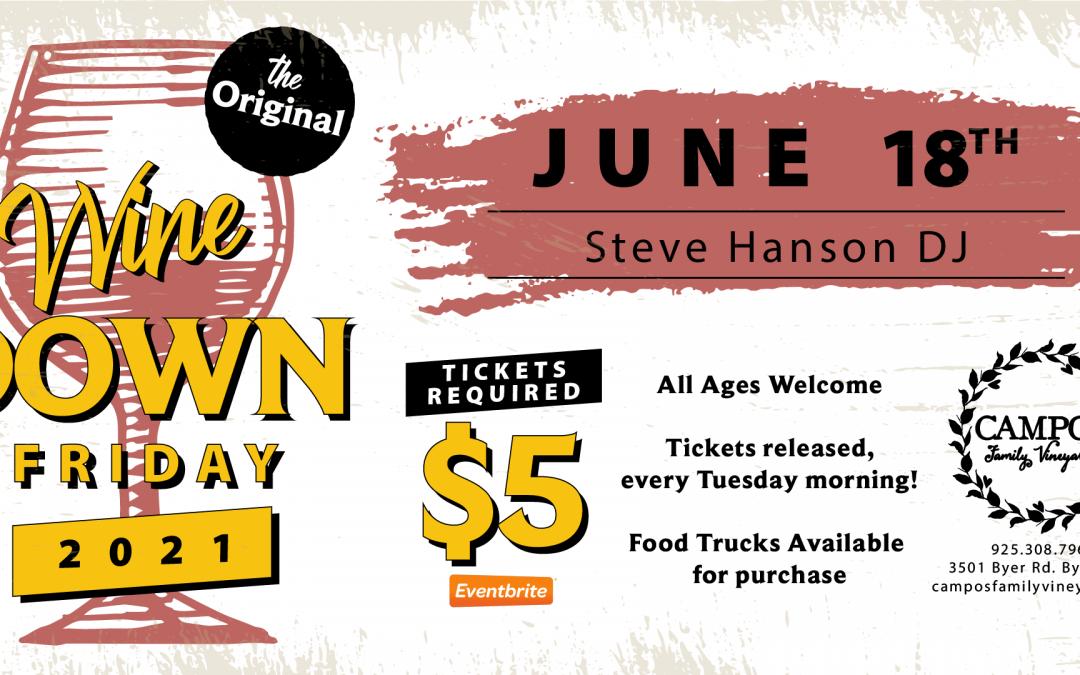 The Original Wine Down Friday – DJ Steve Hanson