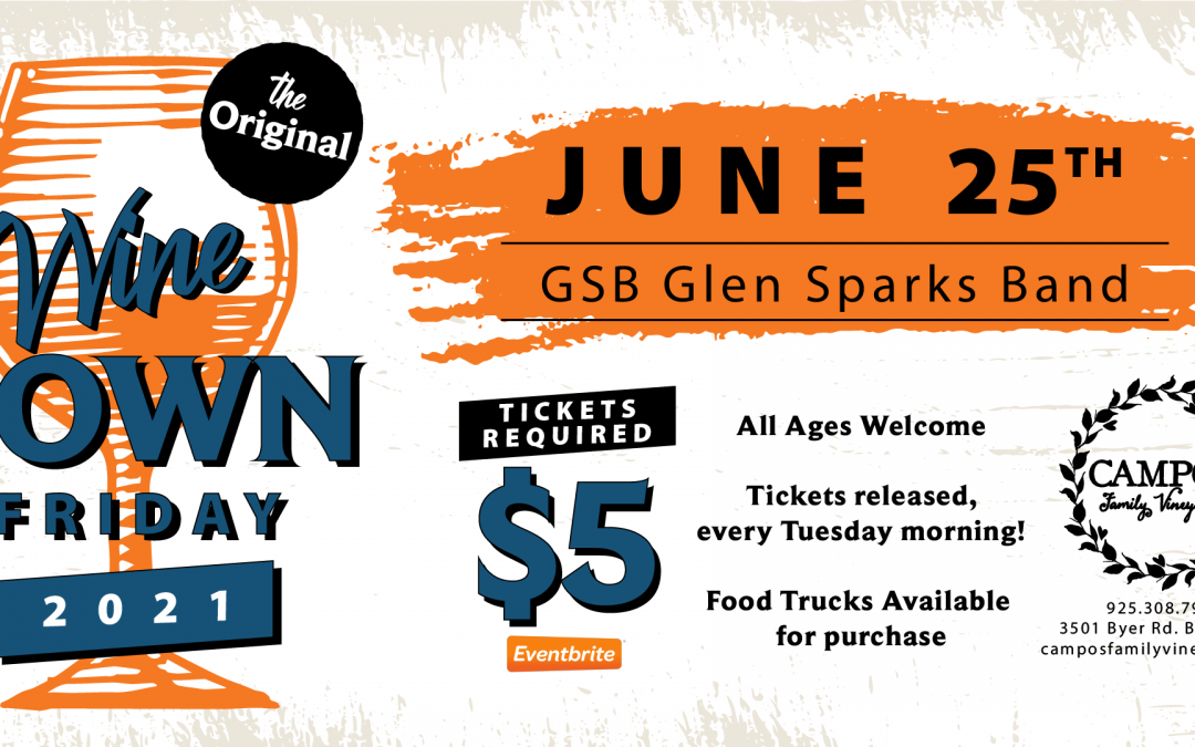 The Original Wine Down Friday – Glen Sparks Band