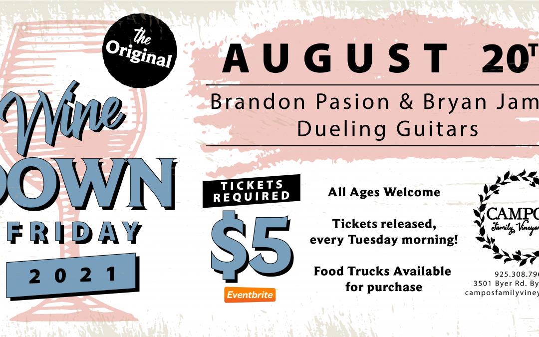 The Original Wine Down Friday – Brandon Pasion & Bryan James