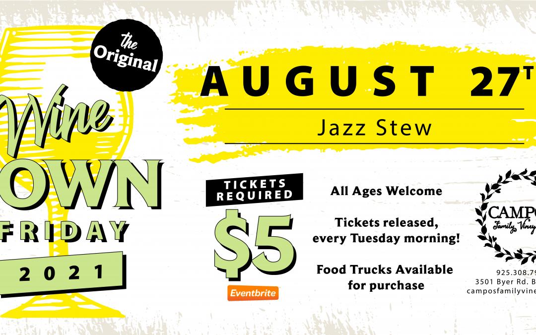 The Original Wine Down Friday – Jazz Stew